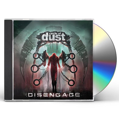 Circle of Dust DISENGAGE CD