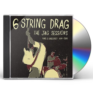 6 String Drag JAG SESSIONS: RARE & UNRELEASED 1996-1998 CD