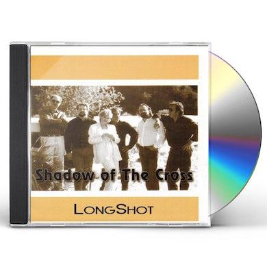 Longshot SHADOW OF THE CROSS CD