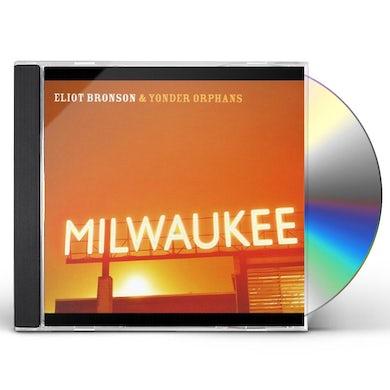 Eliot Bronson MILWAUKEE CD