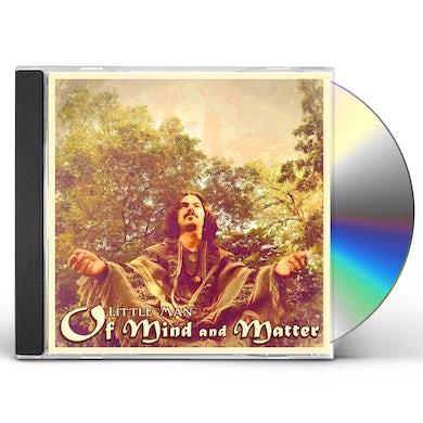 Little Man OF MIND & MATTER CD