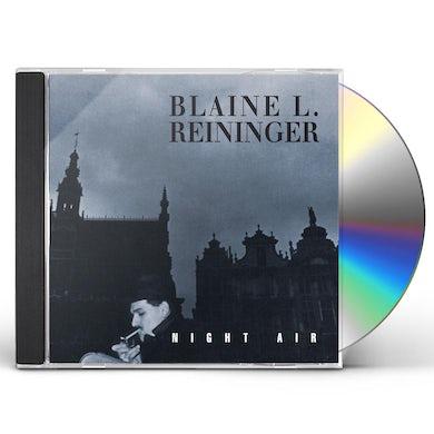 Blaine L Reininger NIGHT AIR CD