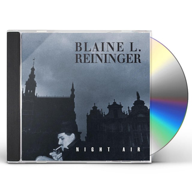 Blaine L Reininger NIGHT AIR CD