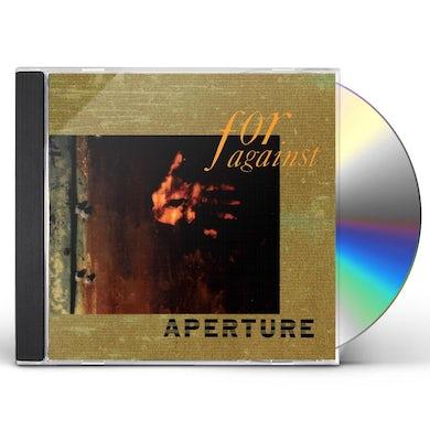 For Against APERTURE CD