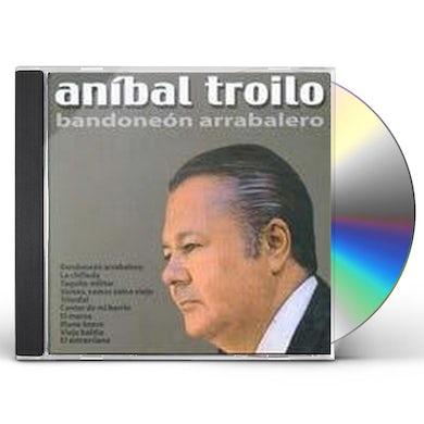 Anibal Troilo BANDONEON ARRABALERO CD
