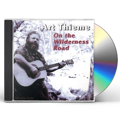 Art Thieme ON THE WILDERNESS ROAD CD