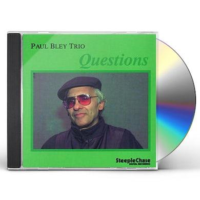 Paul Bley QUESTIONS CD