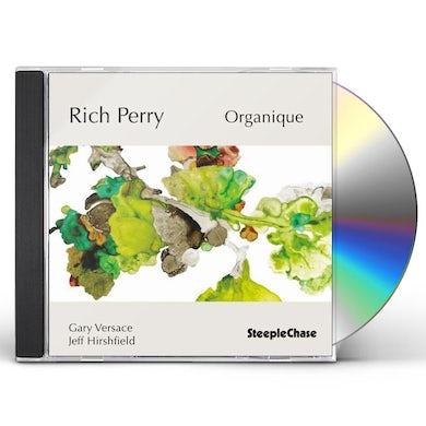 Rich Perry ORGANIQUE CD