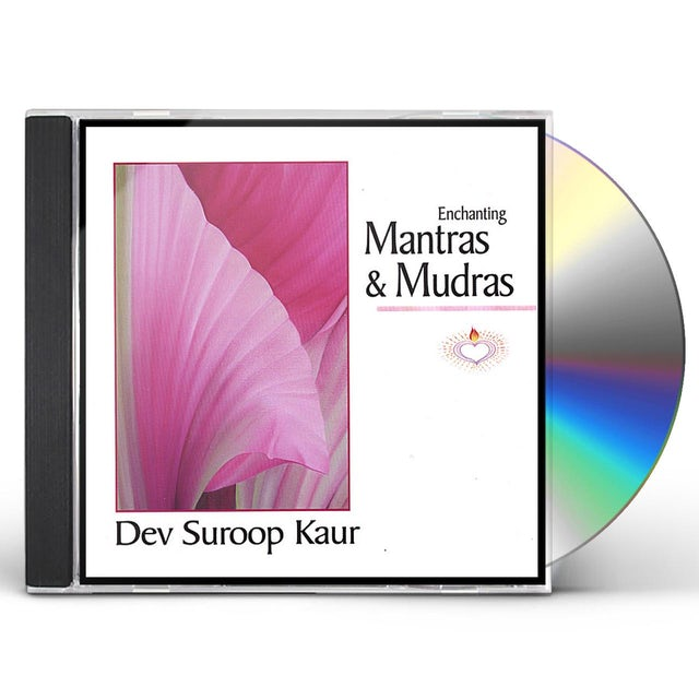 Dev Suroop Kaur ENCHANTING MANTRAS & MUDRAS CD
