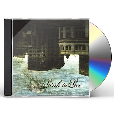Sink To See CD