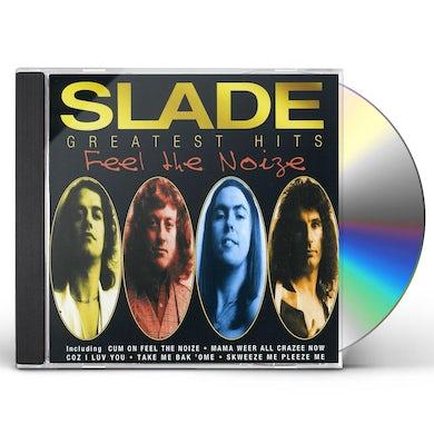 Slade FEEL THE NOIZE: GREATEST HITS CD