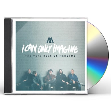 I Can Only Imagine: The Very Best Of MercyMe CD