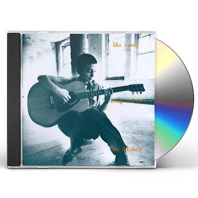 Ani Difranco LIKE I SAID CD