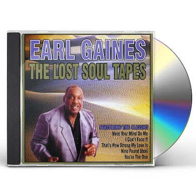 Earl Gaines LOST SOUL TAPES CD