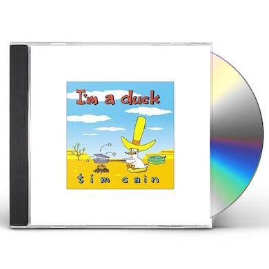 Tim Cain IM A DUCK CD