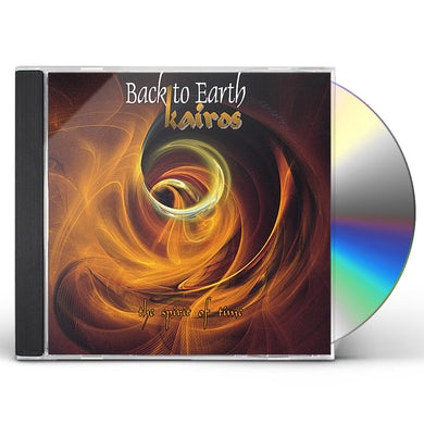Back to Earth KAIROS - SPIRIT OF TIME CD
