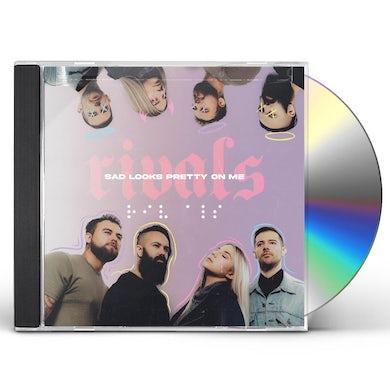 Sad Looks Pretty On Me CD