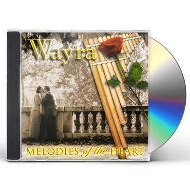 Wayra MELODIES OF THE HEART CD