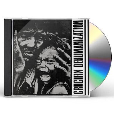 Crucifix DEHUMANIZATION CD