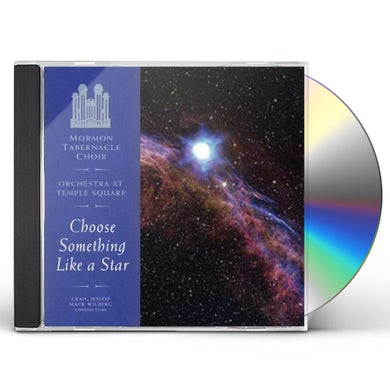 Mormon Tabernacle Choir CHOOSE SOMETHING LIKE A STAR CD