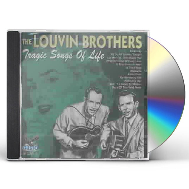 Louvin Brothers TRAGIC SONGS OF LIFE CD