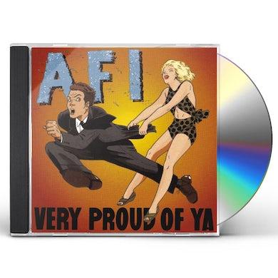 AFI VERY PROUD OF YA CD