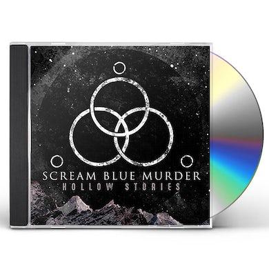 Scream Blue Murder HOLLOW STORIES CD