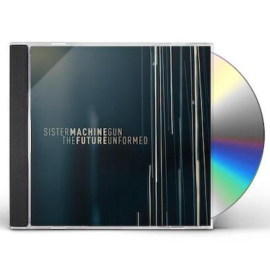 Sister Machine Gun FUTURE UNFORMED CD