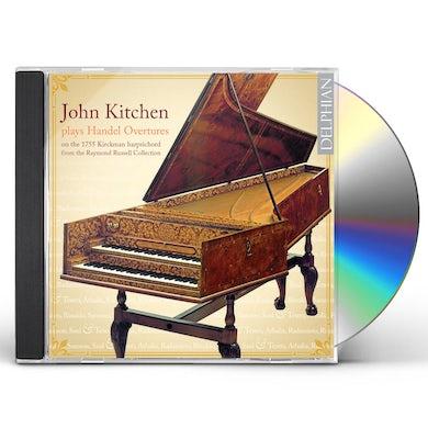 JOHN KITCHEN PLAYS HANDEL OVERTURES CD
