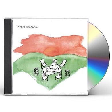 Kennedy's Kitchen MUSIC IN THE GLEN CD