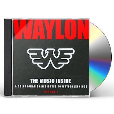 Waylon Jennings MUSIC INSIDE - COLLABORATION DEDICATED TO WAYLON 1 CD