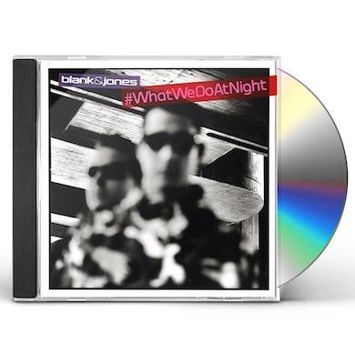 Blank & Jones #WHATWEDOATNIGHT: SPECIAL EDITION CD