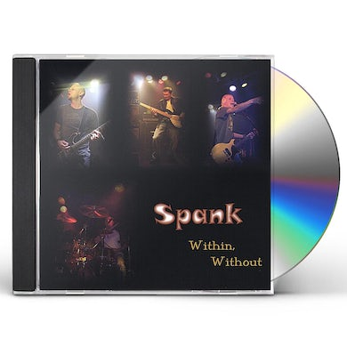 Spank WITHIN WITHOUT CD