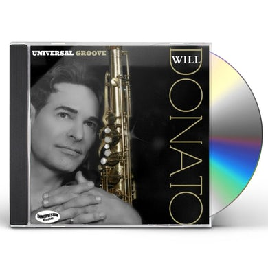 Will Donato UNIVERSAL GROOVE CD