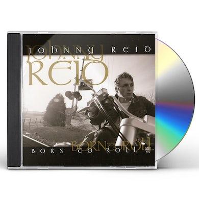Johnny Reid BORN TO ROLL CD