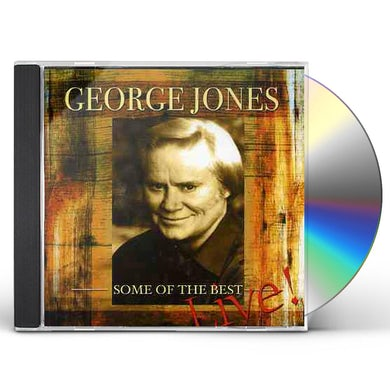 George Jones SOME OF THE BEST LIVE CD
