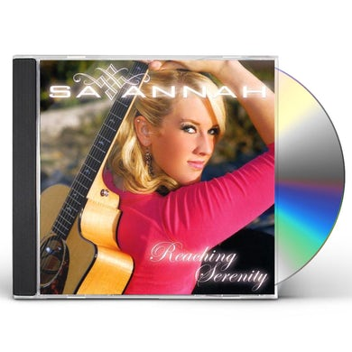 Savannah REACHING SERENITY CD