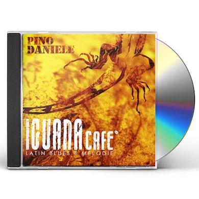 Pino Daniele IGUANA CAFE: LATIN BLUES E MELODIE CD