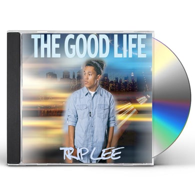 Trip Lee GOOD LIFE CD