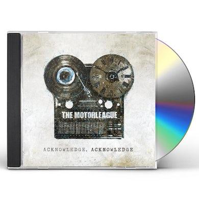 Motorleague ACKNOWLEDGE ACKNOWLEDGE CD