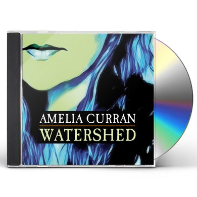 Amelia Curran WATERSHED CD