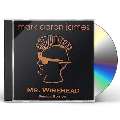 Mark Aaron James MR. WIREHEAD CD