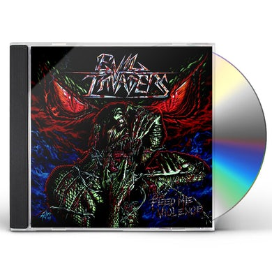 EVIL INVADERS FEED ME VIOLENCE CD
