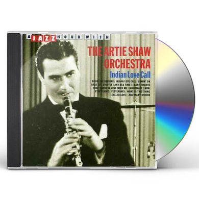 Artie Shaw INDIAN LOVE CALL CD