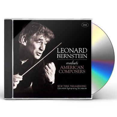 Leonard Bernstein CONDUCTS AMERICAN COMPOSERS CD