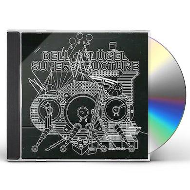 Dell & Flugel SUPERSTRUCTURE CD