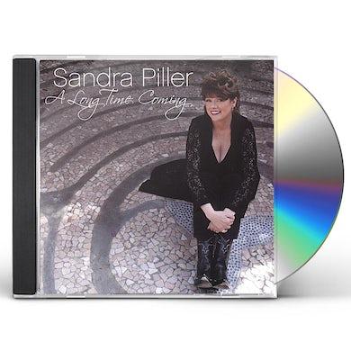Sandra Piller LONG TIME COMING CD