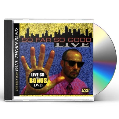 SO FAR SO GOOD: BEST OF THE PAUL THORN BAND LIVE CD