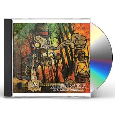 Cutthroat Shamrock PATH LESS TRAVELED CD