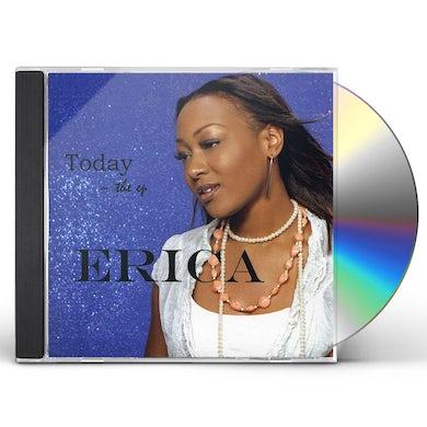 Erica TODAY CD